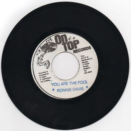 LIMITED EDITION PRESSING!!! Ronnie Davis - You Are The Fool / Upsetters - You Are The Dub (On Top Records) US 7