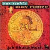 Max Romeo - Our Rights (Jah Shaka Music) CD