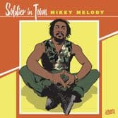 Mikey Melody - Soldier In Town / Version (Dennis Star / Jamwax) 12""