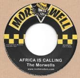 Morwells - Africa Is Calling / Dub Version (Morwell / Roots Traders) 7""