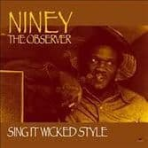 Niney The Observer - Sing It Wicked Style (Kingston Sounds) LP