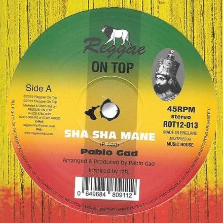 Pablo Gad - Sha Sha Mane / Dancehall Mix (Reggae On Top) 12