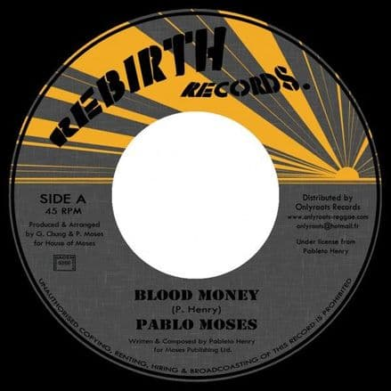 Pablo Moses - Blood Money / version (Rebirth Records / Onlyroots) EU 7