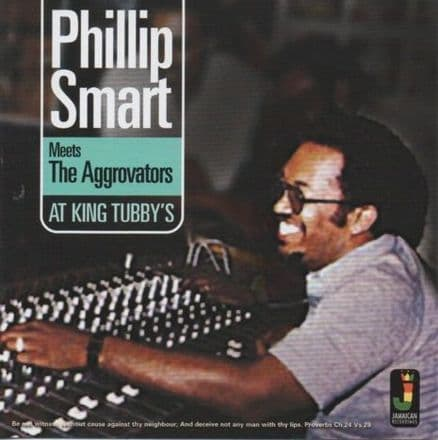 Phillip Smart Meets The Aggrovators At King Tubby's (Jamaican Recordings) LP