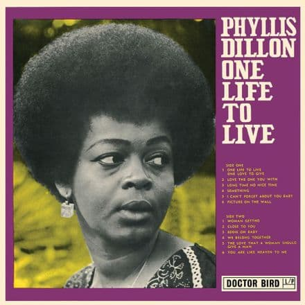 Phyllis Dillon - One Life To Live (Doctor Bird) CD