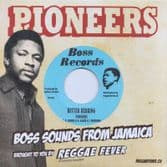 Pioneers - Better Herring / Mama Look Deh (Boss / Reggae Fever) 7""