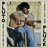 Pluto Pluck - The Good Thing / I Want You Now (PIN / TRS) 12""