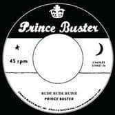 """Prince Buster - Rude Rude Rudie (Don't Throw Stones) / Prince Of Peace (alt take) (Prince Buster) 7"""""""