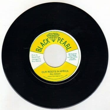Roy Dobson - Our Roots In Africa / version (Black Pearl) UK 7