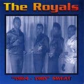 "Royals  - ""1964 - 1981"" Sweat (Tamoki-Wambesi) CD"