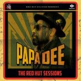 SALE ITEM: Papa Dee - The Red Hut Sessions (Red Hut Studios) LP