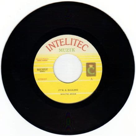 SALE ITEM - White Mice - It's A Shame / version (Intelitec) UK 7