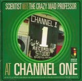 Scientist meets the Crazy Mad Professor at Channel One (Jamaican Recordings) LP