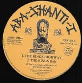 Shanti-Ites - The Kings Highway /  Dub / I Fear No Evil / Dub (Aba-Shanti-I) 12""
