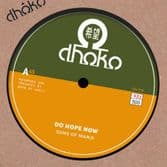 Sons Of Manji - Do Hope Now / Dub & Hope Now (Dhoko) 7""