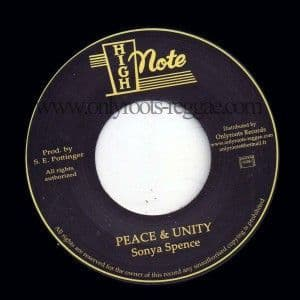 Sonya Spence - Peace & Unity / version (High Note/Onlyroots) 7