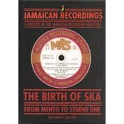 The Birth Of Ska: From Mento To Studio One by Noel Hawks & Jah Floyd