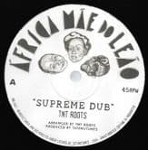 TNT Roots - Supreme Dub / Solidarity / Dub (Africa Mae do Leao) 10""
