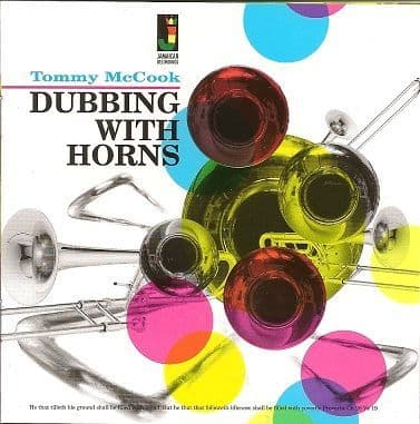 Tommy McCook - Dubbing With Horns (Jamaican Recordings) CD
