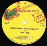 Tony Ford - Money Make The Mare Gallop / Roots Radics - version (Music Industry / Jah Fingers) 12""