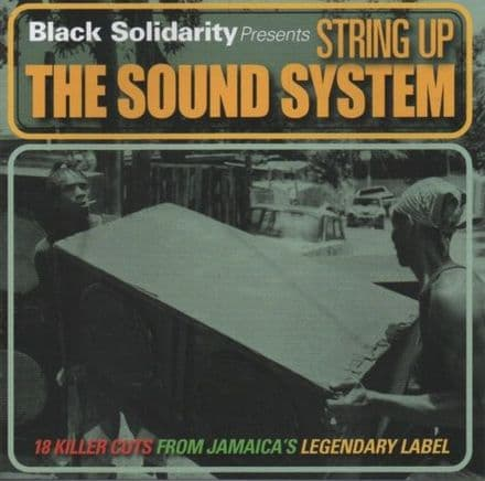 Various - Black Solidarity Presents: String Up The Sound System (Jamaican Recordings) LP