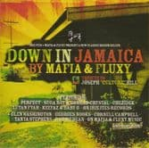 Various - Down In Jamaica Riddim by Mafia & Fluxy (Irie Ites) CD