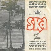 Various - Hottest Sounds Around: Ska From The Vaults Of WIRL Records (Kingston Sounds) LP