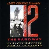 Various - Lloyd Coxsone Presents 12 The Hard Way (Tribesman) LP