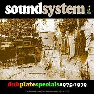 Various - Sound System: Dub Plate Specials 1975 - 1979 (Jamaican Recordings) LP