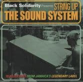 Various - String Up The Sound System (Black Solidarity / Jamaican Recordings) CD