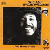 Willie Williams - See Me (Jah Shaka Music) CD