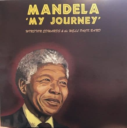 Winston Edwards & The Well Pack Band - Mandela 'My Journey' (Stop Point) LP